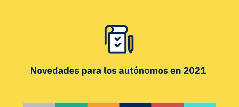 Novedades autónomos 2021 Sanchis asesores